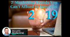 7 Marketing Trends You Can't Afford to Ignore in 2019