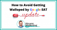 How to Avoid Getting Slapped by Google's E.A.T. Update