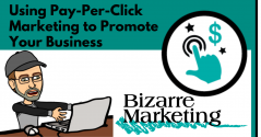 Using Pay-Per-Click Marketing to Promote Your Business