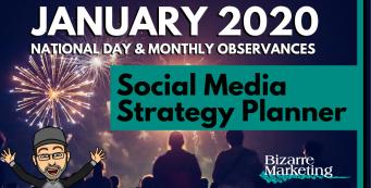 Social Media Strategy Planner – January 2020